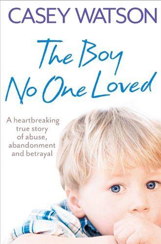 Boy No One Loved