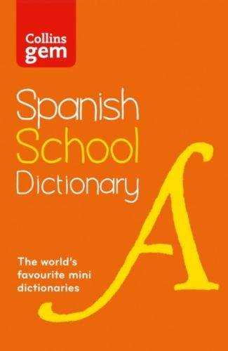 Collins Spanish School Gem Dictionary