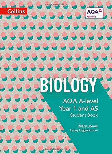 AQA A Level Biology Year 1 and AS Student Book
