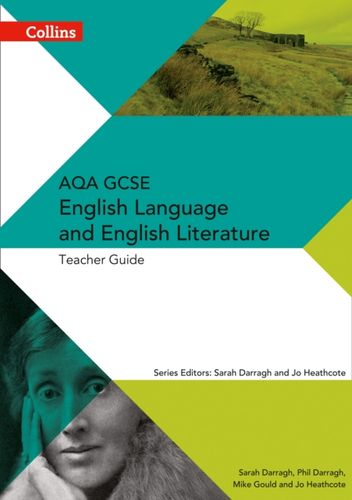 AQA GCSE English Language and English Literature Teacher Guide