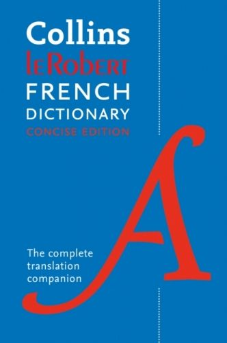 Collins Robert French Concise Dictionary