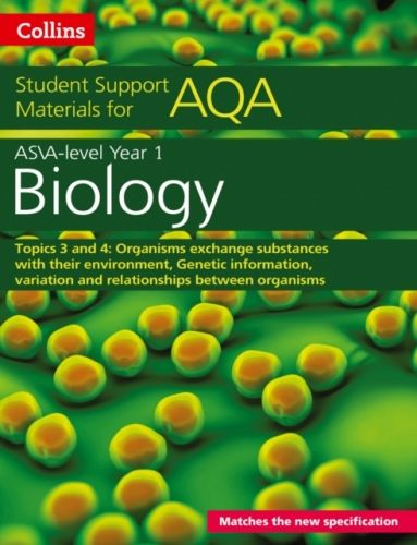 AQA A level Biology Year 1 & AS Topics 3 and 4