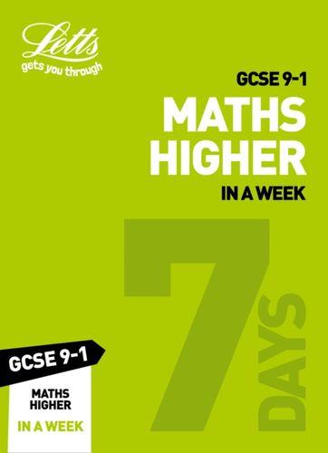GCSE 9-1 Maths Higher In a Week