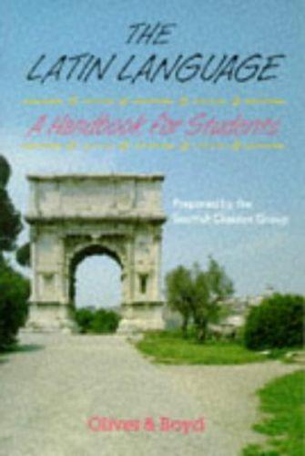 Latin Language Handbook for Students Handbook for Students, A