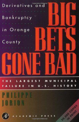 Big Bets Gone Bad