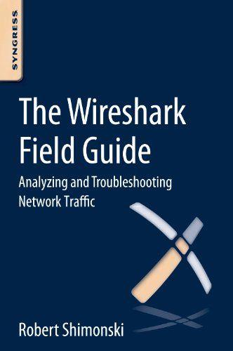 Wireshark Field Guide