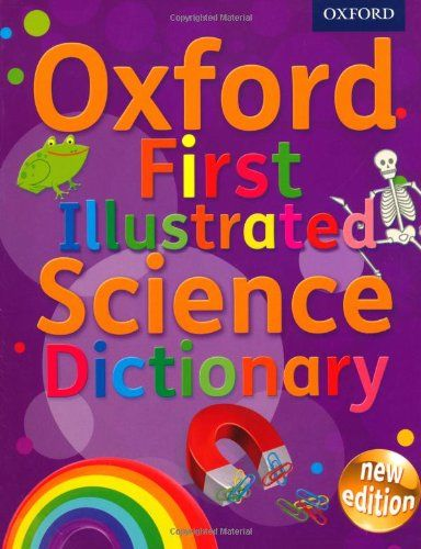 9780192733542 image Oxford First Illustrated Science Dictionary