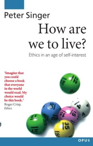 How Are We to Live?