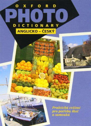 Oxford Photo Dictionary:: Bilingual Editions: English-Czech