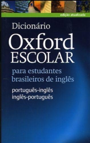 9780194419505 image Dicionario Oxford Escolar para estudantes brasileiros de ingles (Portugues-Ingles / Ingles-Portugues)
