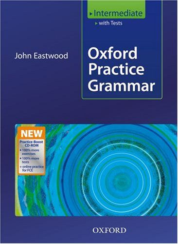 Oxford Practice Grammar Intermediate: With Key Practice-Boost CD-ROM Pack