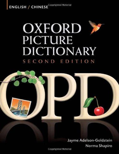 Oxford Picture Dictionary Second Edition: English-Chinese Edition