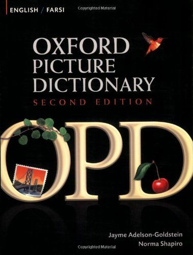 Oxford Picture Dictionary Second Edition: English-Farsi Edition