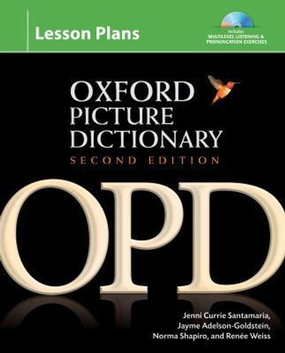 Oxford Picture Dictionary Second Edition: Lesson Plans