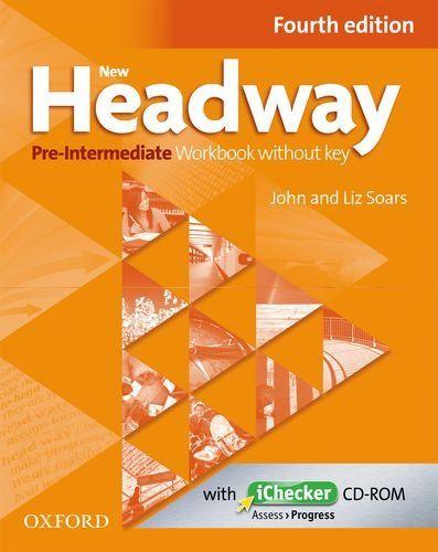 New Headway: Pre-Intermediate A2 - B1: Workbook + iChecker without Key