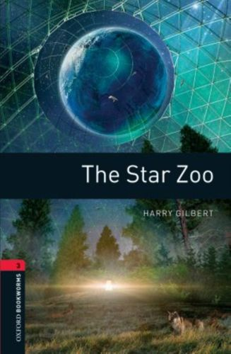 Oxford Bookworms Library: The Star Zoo