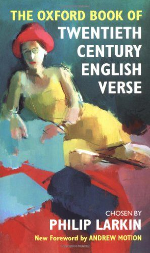 Oxford Book of Twentieth Century English Verse