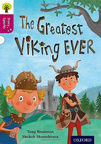 9780198356684 image Oxford Reading Tree Story Sparks: Oxford Level  10: The Greatest Viking Ever