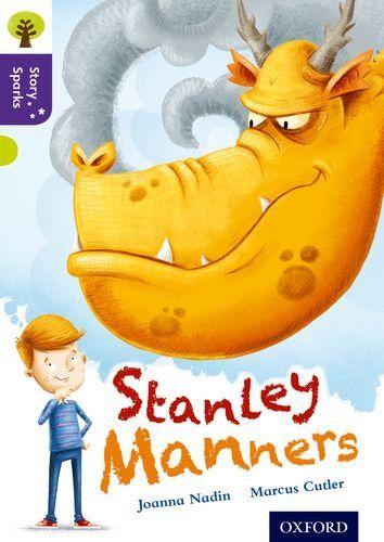 Oxford Reading Tree Story Sparks: Oxford Level 11: Stanley Manners