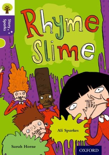 Oxford Reading Tree Story Sparks: Oxford Level  11: Rhyme Slime