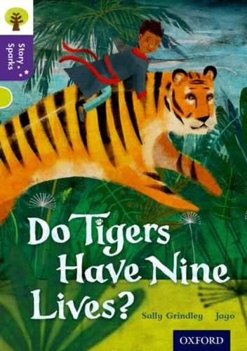 9780198356783 image Oxford Reading Tree Story Sparks: Oxford Level  11: Do Tigers Have Nine Lives?