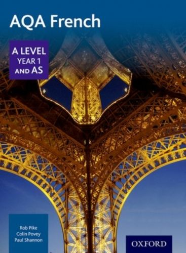 9780198366881 image AQA A Level Year 1 and AS French Student Book