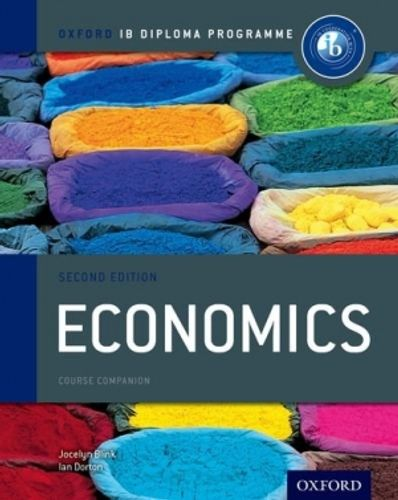 9780198390008 image Oxford IB Diploma Programme: Economics Course Companion