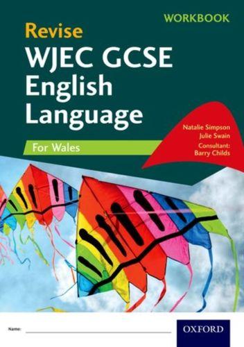 Revise WJEC GCSE English Language for Wales Workbook