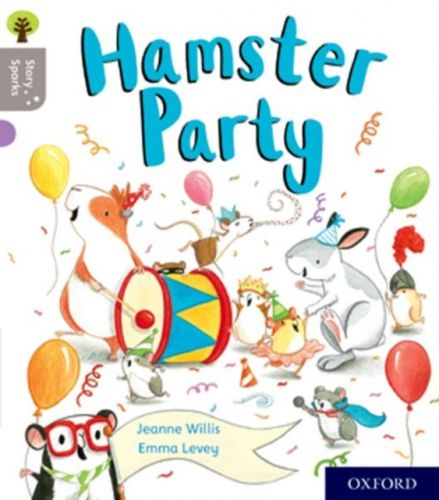Oxford Reading Tree Story Sparks: Oxford Level 1: Hamster Party