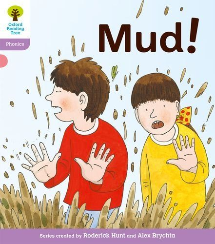 Oxford Reading Tree: Level 1+: Floppy's Phonics Fiction: Mud!