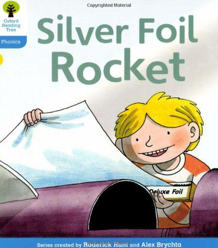 9780198485223 image Oxford Reading Tree: Level 3: Floppy's Phonics Fiction: The Silver Foil Rocket