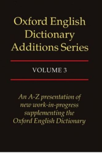 9780198600275 image Oxford English Dictionary Additions Series: Volume 3