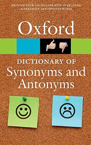 9780198705185 image Oxford Dictionary of Synonyms and Antonyms