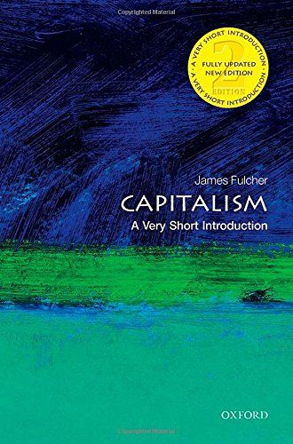 9780198726074 image Capitalism: A Very Short Introduction