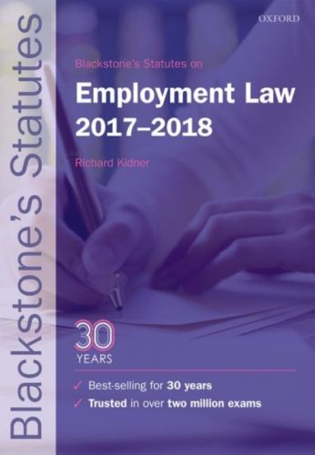 Blackstone's Statutes on Employment Law 2017-2018