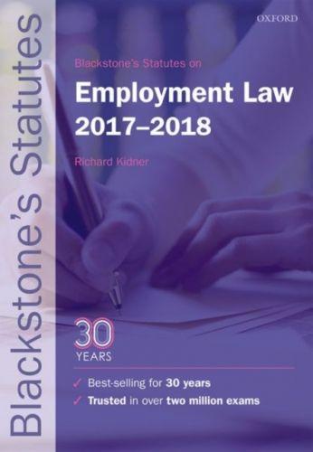 Blackstone's Statutes on Employment Law 2017-2018
