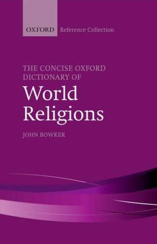 Concise Oxford Dictionary of World Religions