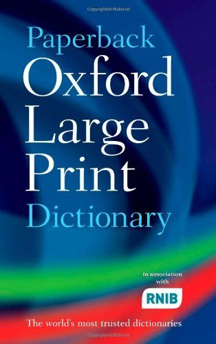 9780199216307 image Paperback Oxford Large Print Dictionary