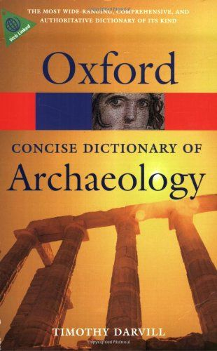 9780199534043 image Concise Oxford Dictionary of Archaeology