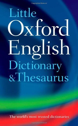 Little Oxford Dictionary and Thesaurus