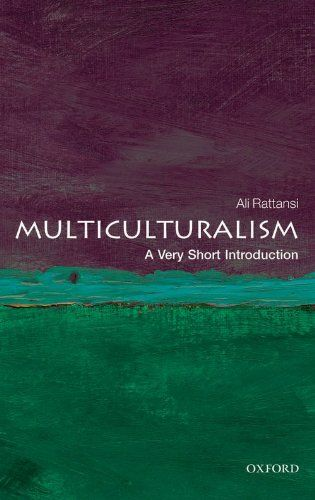 Multiculturalism: A Very Short Introduction