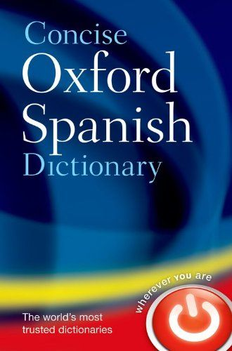 9780199560943 image Concise Oxford Spanish Dictionary