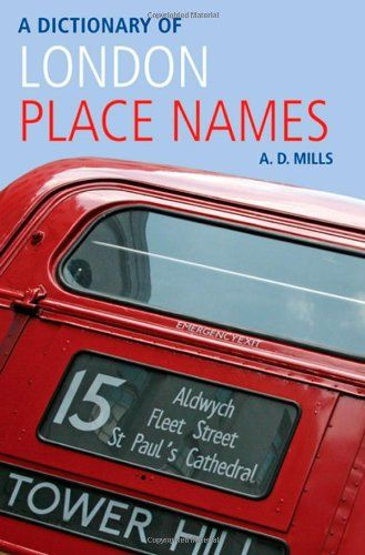 Dictionary of London Place-Names