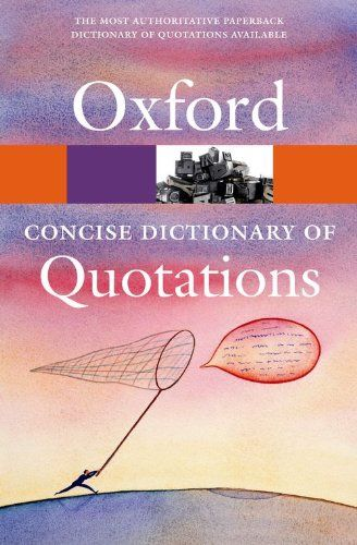 9780199567072 image Concise Oxford Dictionary of Quotations