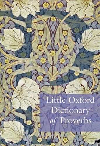 9780199568024 image Little Oxford Dictionary of Proverbs