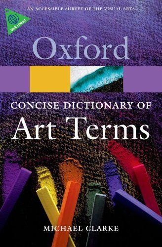 Concise Oxford Dictionary of Art Terms