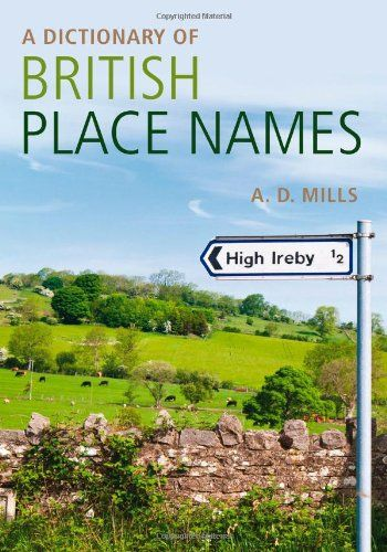 9780199609086 image Dictionary of British Place-Names