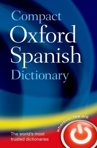 9780199663309 image Compact Oxford Spanish Dictionary