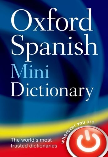 9780199692699 image Oxford Spanish Mini Dictionary
