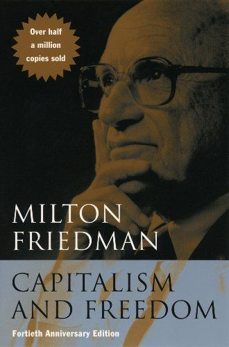 9780226264219 image Capitalism and Freedom